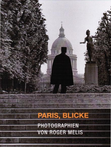 Paris, Blicke Roger Melis Cover