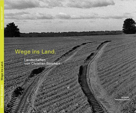 Wege ins Land - Cover
